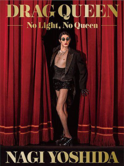 写真集『DRAG QUEEN -No Light, No