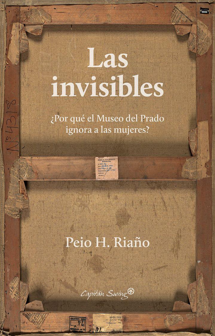 Portada de 'Las invisible' cortesía de la editorial Capitán Swing.