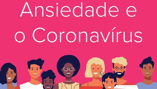 Ansiedade e o Coronavírus: O episódio 5 do podcast Tamo