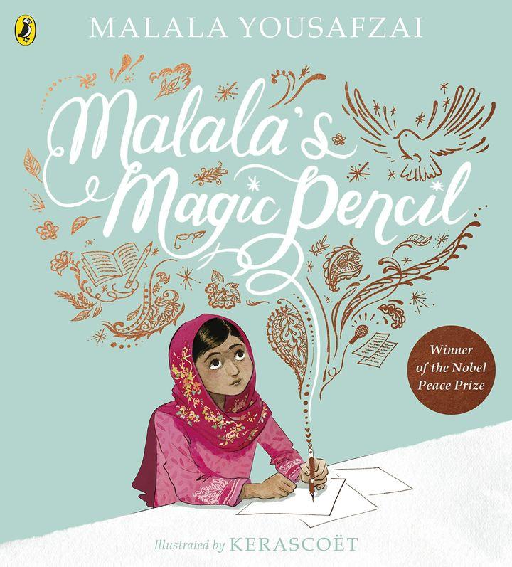 """Malala's Magic Pencil"" was written by the Nobel Prize-winning activist Malala Yousafzai"