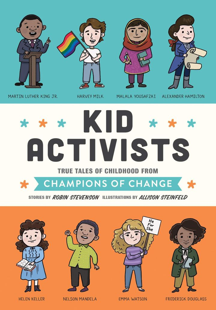 """Kid Activists"" tells the story of some of history's great activists."