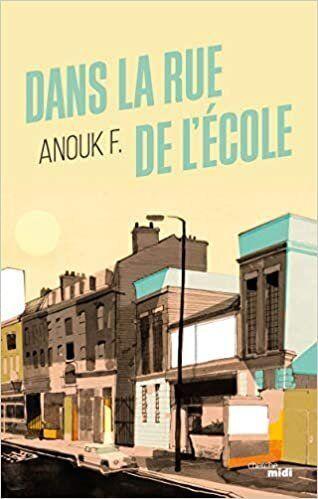 """<strong>Anouk F. -&nbsp;<a href=""""https://www.amazon.fr/Dans-rue-l%C3%A9cole-Anouk-F/dp/2749164079"""" target=""""_blank"""" rel=""""noopener noreferrer""""><i>Dans la rue de l&rsquo;&eacute;cole</i></a>&nbsp;- Ed. du Cherche Midi.</strong>"""
