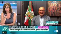El presidente del PNV desarma a Ana Rosa Quintana con esta simple