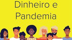 Dinheiro e Pandemia: O episódio 6 do podcast Tamo