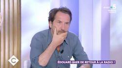 """Dans """"C à vous"""", Édouard Baer s'en prend à Castaner, """"ministre du panpan"""