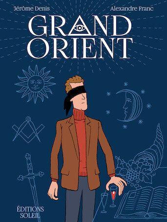 Jérôme Denis & Alexandre Franc - Grand Orient - Ed.