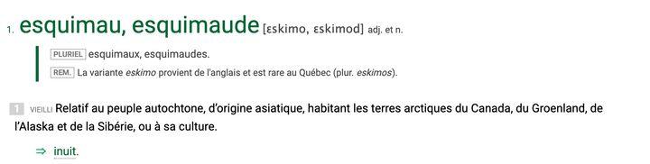 Dans l'entrée consacrée au mot «esquimau», Usito indique que le terme est «vieilli». Une remarque précise également qu'«au Québec, en 1970, l'appellation Esquimau, considérée comme péjorative par les Autochtones du Nord canadien, a été officiellement remplacée par celle d'Inuit».