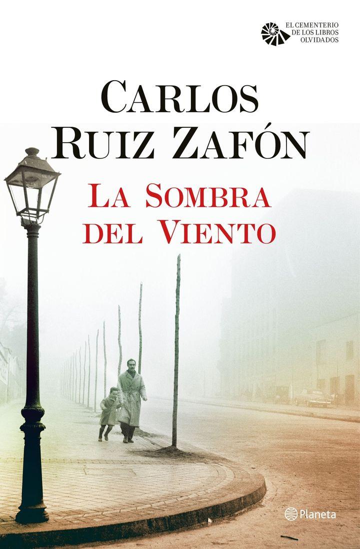 La sombra del viento, de Carlos Ruiz Zafón (Editorial Planeta)