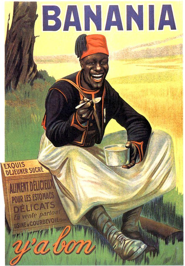 Un afiche de Banania de 1915 en el que se muestra la representación de un soldado senegalés...