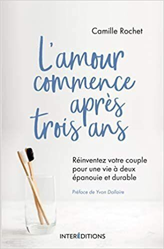 "Camille Rochet - <strong><a href=""https://www.amazon.fr/Lamour-commence-apr%C3%A8s-ans-R%C3%A9inventez/dp/2729620400/?&amp;_encoding=UTF8&amp;tag=anoustous01-21&amp;linkCode=ur2&amp;linkId=d2ea2ea53804d49cf5a1c07c39f8a9fb&amp;camp=1642&amp;creative=6746"" target=""_blank"" rel=""noopener noreferrer""><i>L'amour commence apr&egrave;s trois ans</i></a></strong> - Ed. Inter&eacute;ditions"