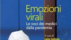 Emozioni virali, le voci dei medici dalla