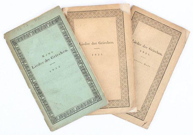 Τα έργα Lieder der Griechen και Neue Lieder der Griechen του Wilhelm Müller. Πρώτη έκδοση 1821, 1823...