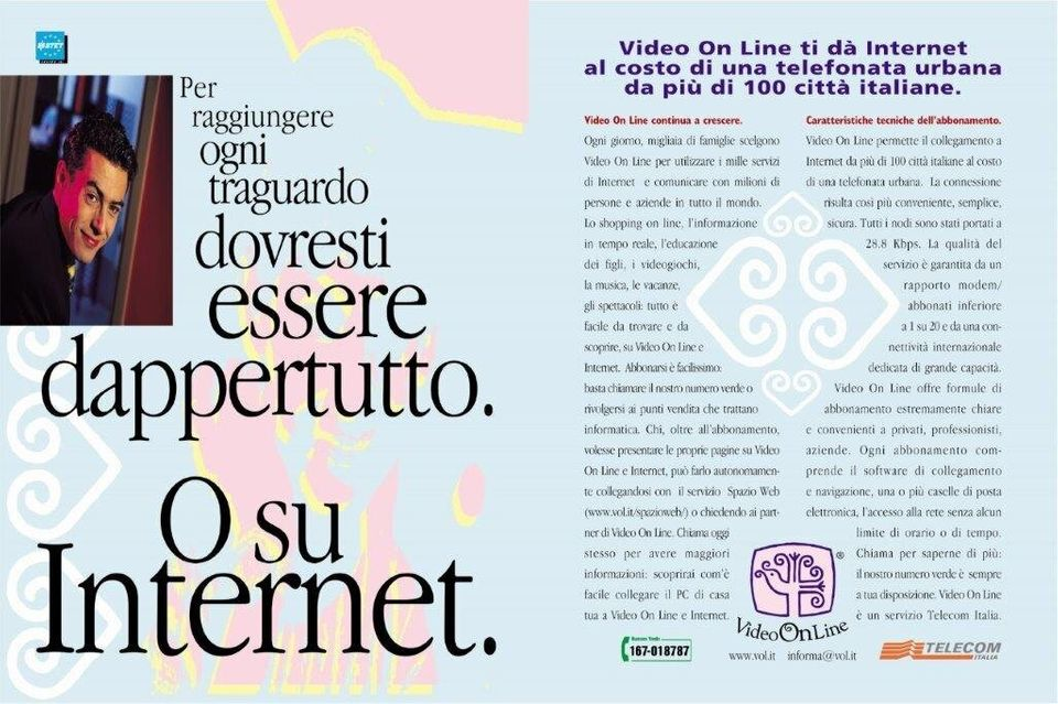 Una campagna pubblicitaria di Video On