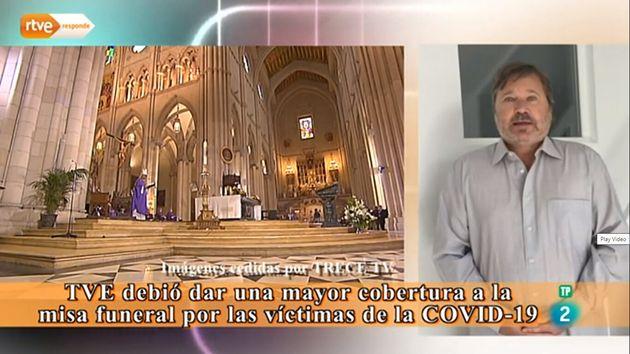 La pregunta de un espectador sobre por qué no se emitió la misa funeral en
