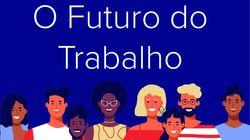 O futuro do trabalho: O episódio 13 do podcast Tamo