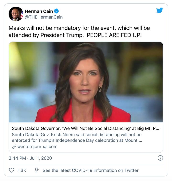 Herman Cain discourages wearing masks in a tweet sent hours before he was hospitalized for COVID-19 on July 1. The tweet was