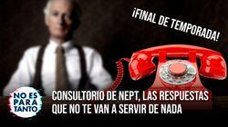 Consultorio de NEPT, las respuestas que no te van a servir de