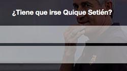 VOTA: ¿Tiene que irse Quique