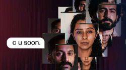 'C U Soon' Review: Fahadh Faasil And Roshan Mathew Star In A Nail-Biting