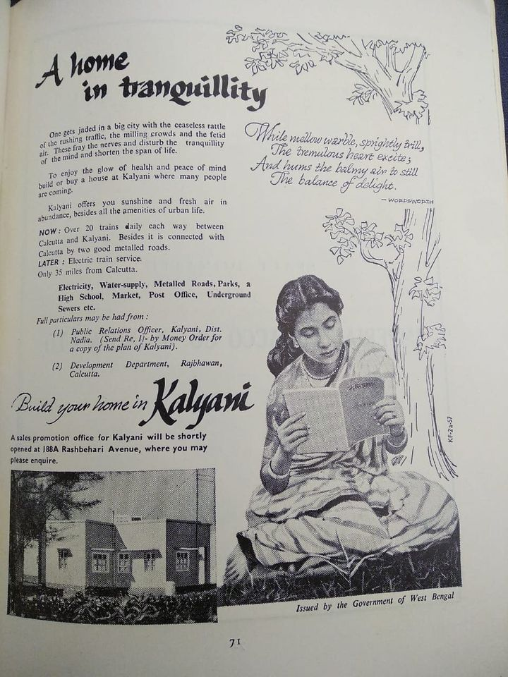 The state government placed advertisements promoting the 'tranquility', 'glow of health', and 'peace of mind' that living in Kalyani could offer.
