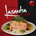 Venha aqui conhecer a lasanha de sushi. Sim, lasanha de
