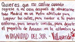 """""""Dignidad del sur"""": la pancarta que resume el sentir de los madrileños confinados desde"""