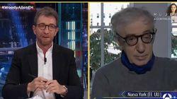La dura crítica de Woody Allen en 'El Hormiguero':