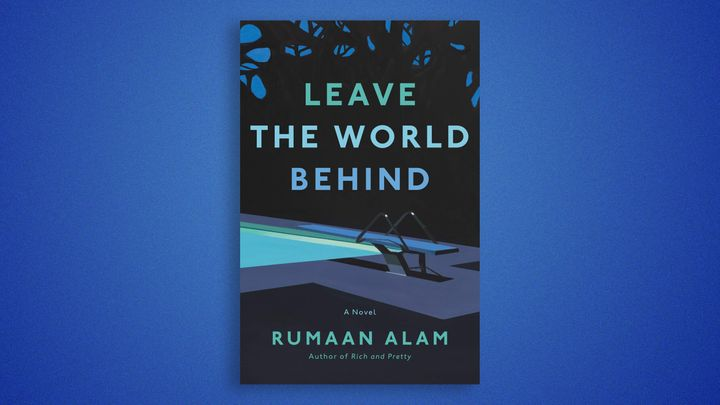 Rumaan Alam's apocalyptic vacation novel 'Leave The World Behind' was published Oct. 6.