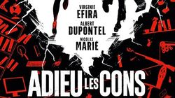 """Adieu les cons"" d'Albert Dupontel sortira bien ce"