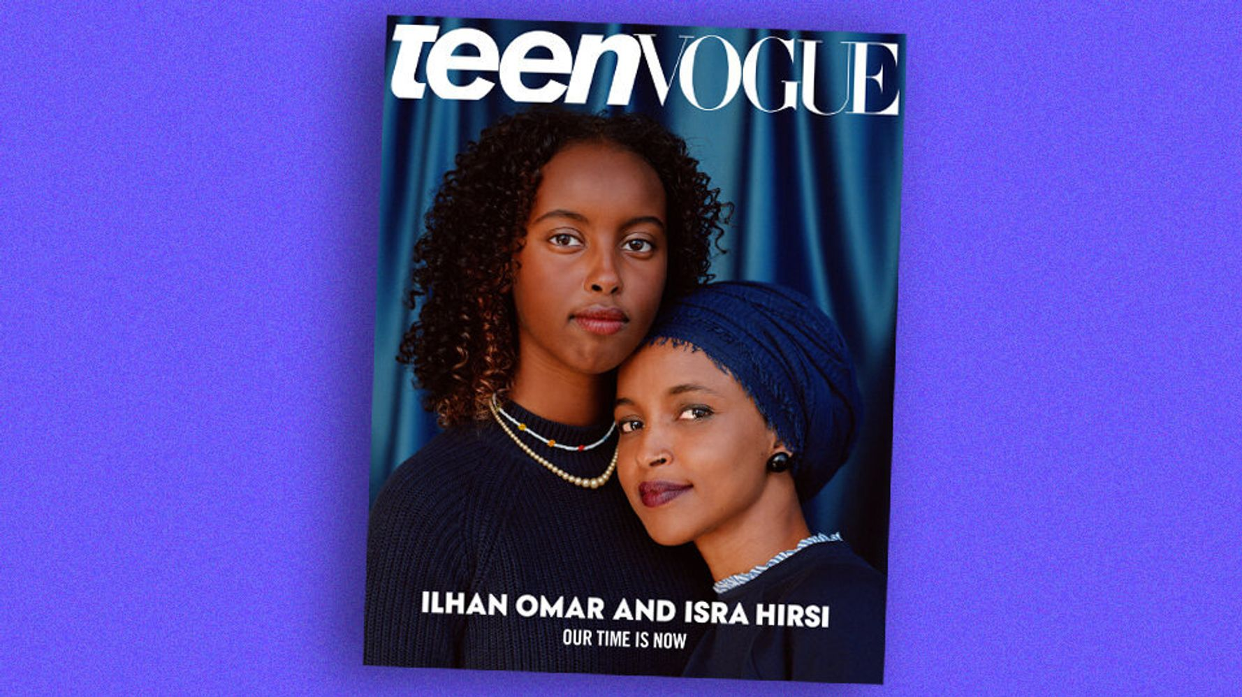 Ilhan Omar Graces Teen Vogue Cover With Her Teen Activist Daughter Isra Hirsi