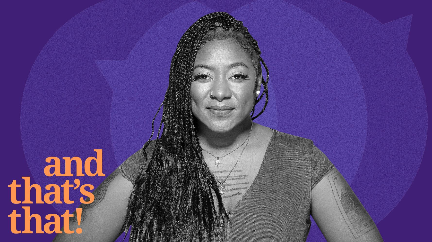 'And THAT'S That!': Alicia Garza On The Importance Of Power