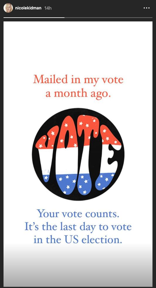 Nicole Kidman shared this post, saying 'Your vote counts'.