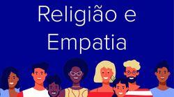 Religião e empatia: O episódio 27 do podcast Tamo
