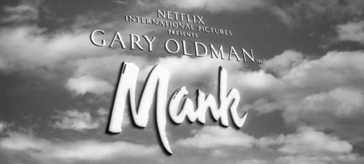 """The opening of """"Mank"""" on Netflix."""