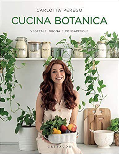 Cucina Botanica - Carlotta