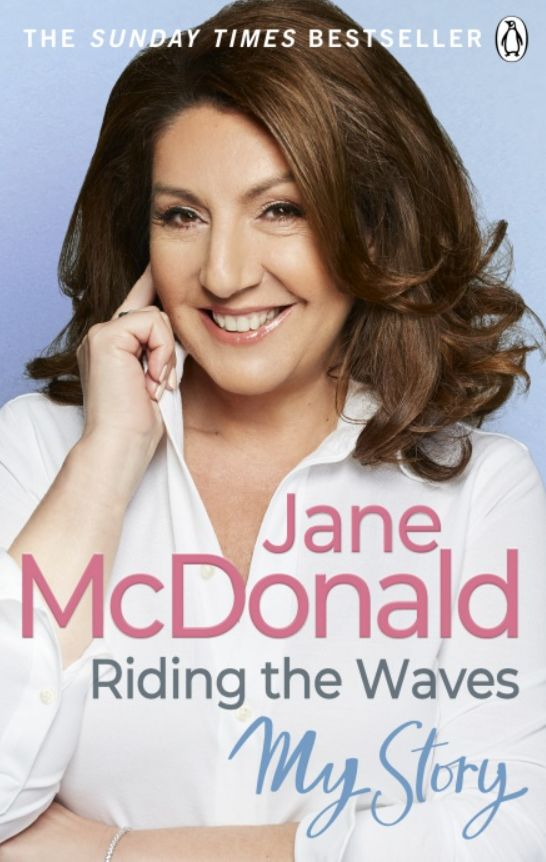Riding The Waves: My Story by Jane McDonald