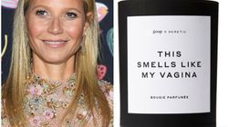 The Tale Of One Woman's 'Exploding' Gwyneth Paltrow Vagina Candle Sets The Internet On
