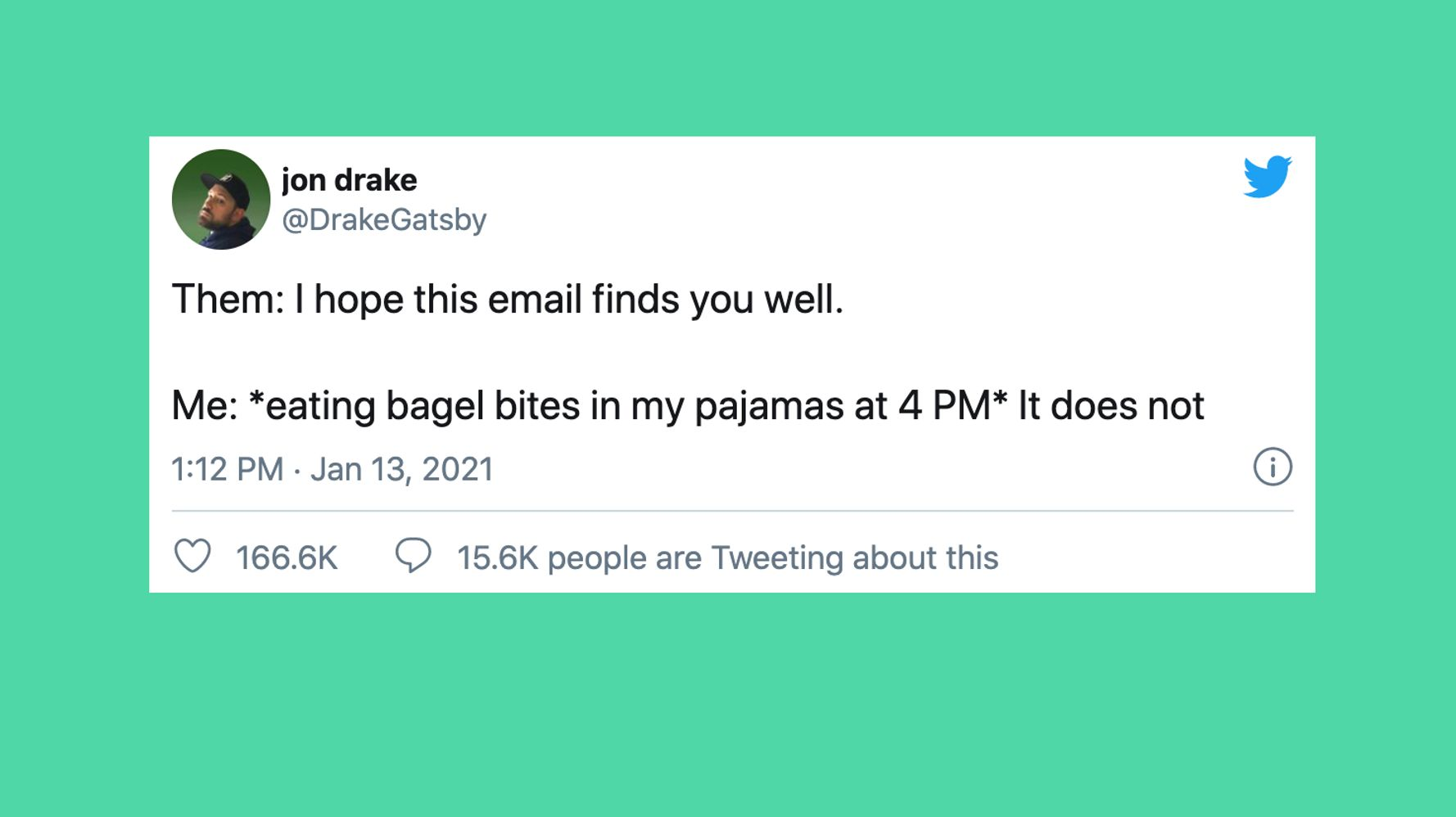 13 Funny, Relatable Tweets About How The Email Did Not Find You Well