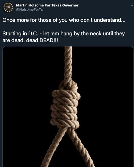 Martin Holsome, a city councilman in a small Texas town, posted a photo of a noose on his Twitter account, calling for killin