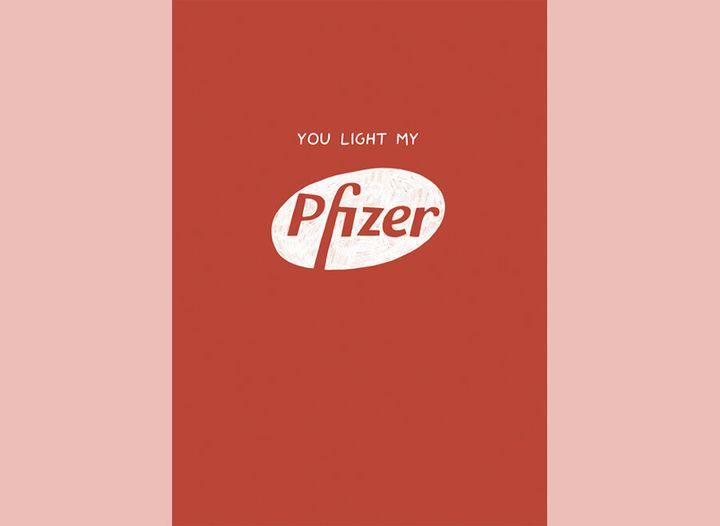 You light my Pfizer
