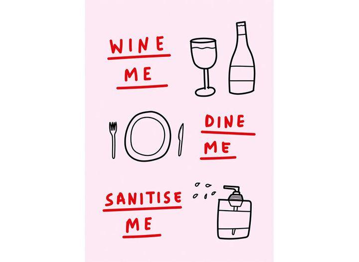 Wine me, dine me, sanitise me