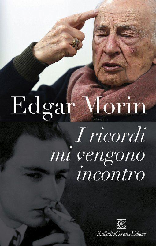 Edgar Morin, la vita dopo la