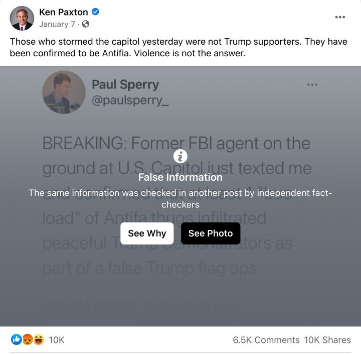 "A Facebook post about the Jan. 6 insurrection from Texas Attorney General Ken Paxton was labeled ""False Information"" by the social media company."