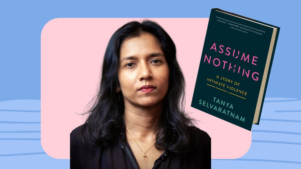 "Tanya Selvaratnam's memoir, ""Assume Nothing,"" details her abusive relationship with former New York Attorney General Eric Sch"