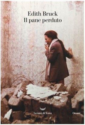 Il Pane Perduto, di Edith