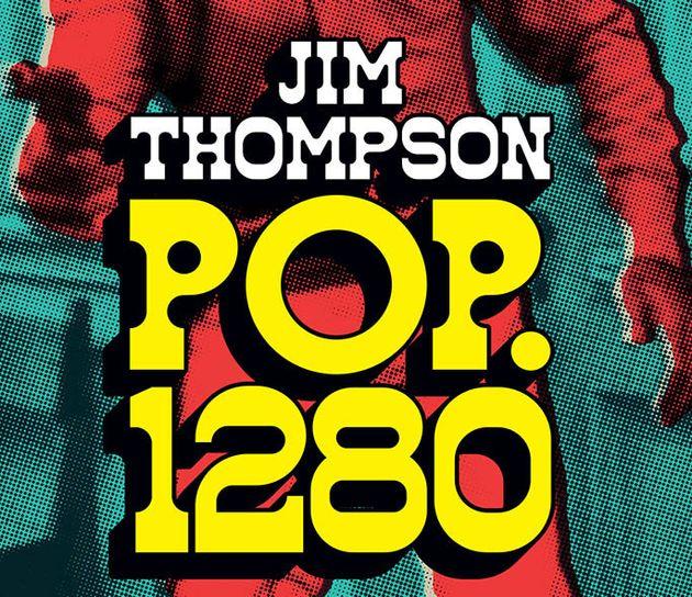 «POP. 1280»: Το κλασικό γουέστερν νουάρ του Τζιμ Τόμσον σε νέα