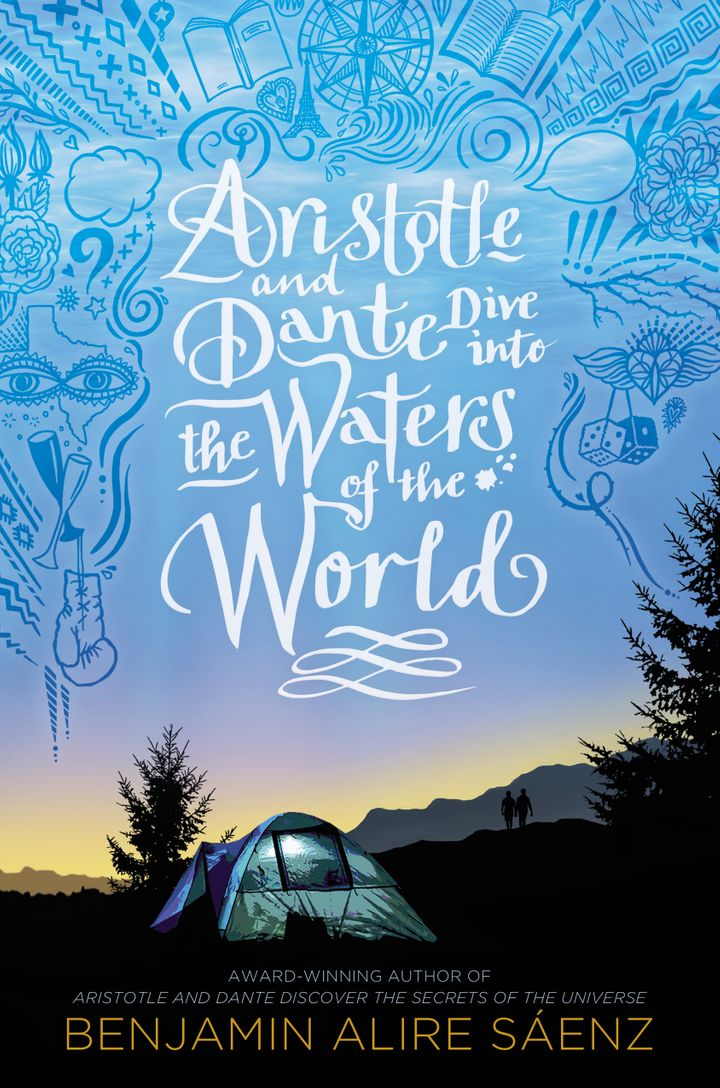 """Aristotle and Dante Dive Into the Waters of the World"" is due out Oct. 12."