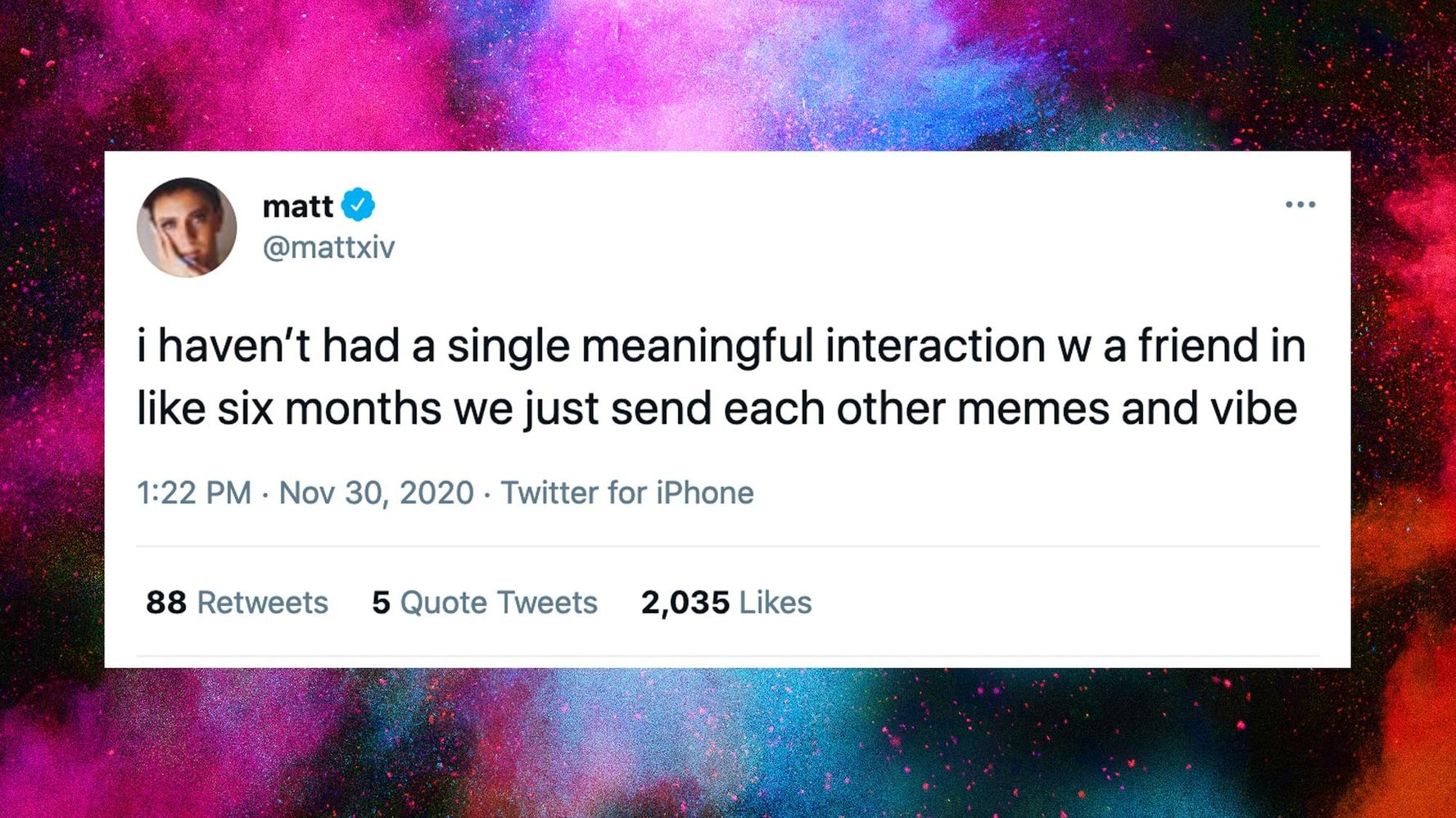 Let's Normalize Sending Memes During Hard Times To Maintain Friendships