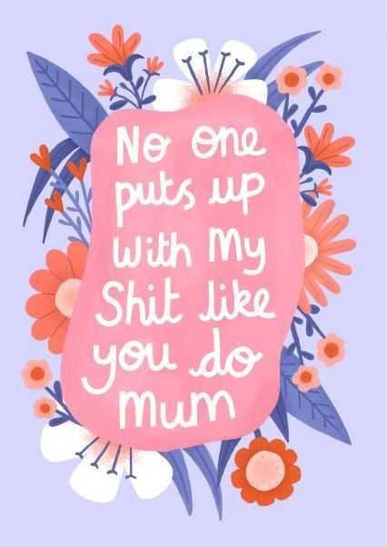 No One Puts Up With My Shit Like You Do Mum, Mother's Day Card, Thortful