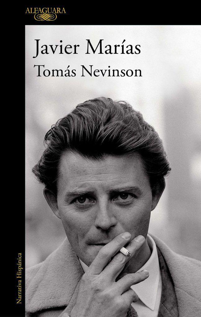 La novela 'Tomás Nevinson' de Javier Marías.